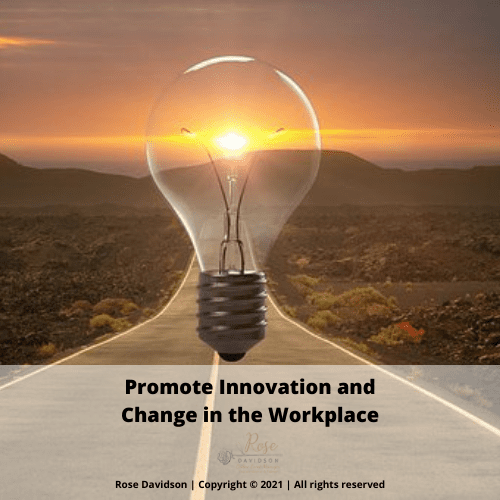 Promote Innovation and Change, Business, Business Assistance, Coach, Coaches, Consultant, Consultants, Consulting Business, Entrepreneur, Entrepreneurs, Event, Events, Online Event Consulting, Online Programs, Online Support, Online Business, Online Event Manager, Podcast, PowerPoint,PowerPoint Presentation, PowerPoint Slides, Presentation, Presentations, Program, Programs, Promotional Videos, Resources, Rose Davidson, Small Business, Small Business Owner, Social Media, Speaker, Speakers, Support, Video, Video Editing, Vodcast, Workshop, Workshops, Zoom Online Event Consulting